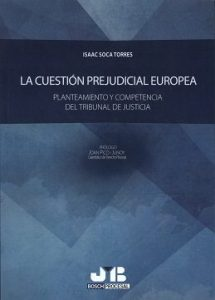 La cuestion prejudicial europea